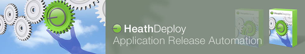 Application Release Automation – HeathDeploy